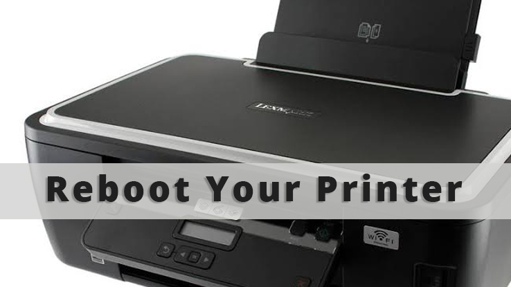Detach all the Data Connections and Reboot your Printer
