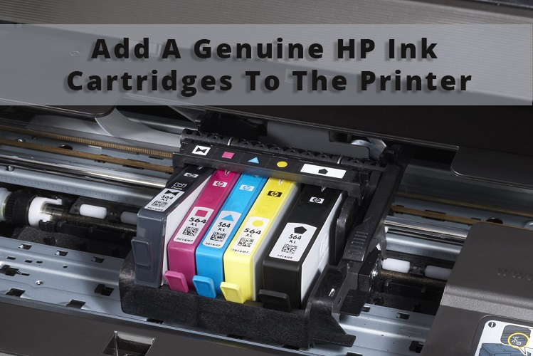 Add a Genuine HP Ink Cartridges to the Printer