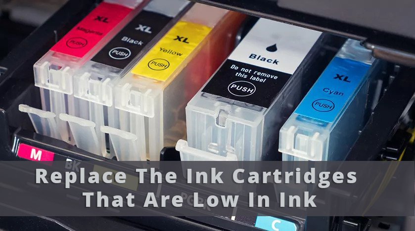 Replace the Ink Cartridges that are Low in Ink