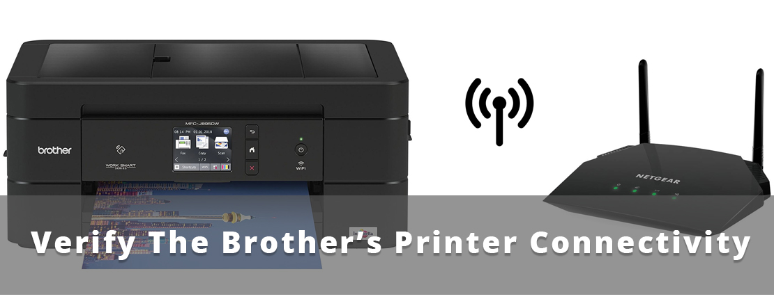 Verify the Brother's Printer Connectivity